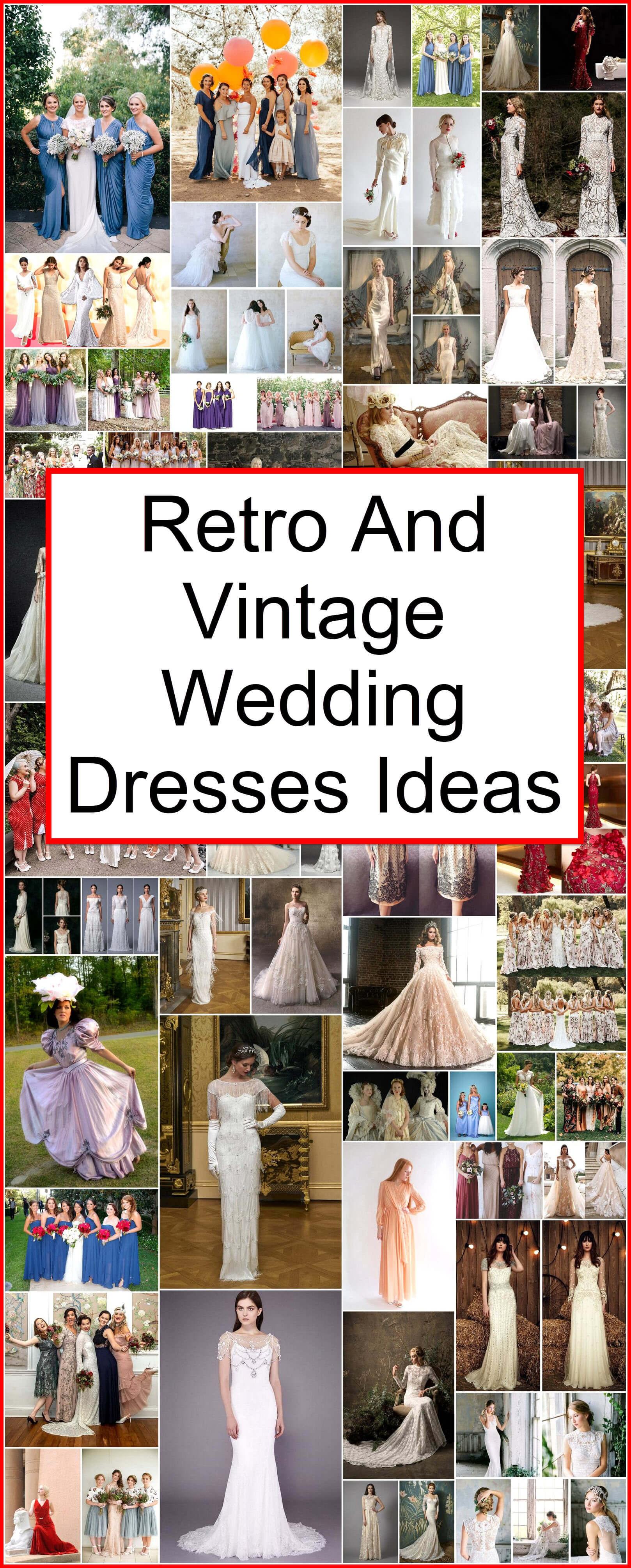 Retro And Vintage Wedding Dresses Ideas